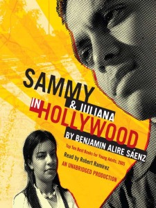 """Sammy and Juliana in Hollywood,"" written by Benjamin Alire Sáenz."