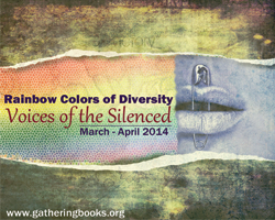 "Gathering Books is currently in the midst of a multicultural-based theme, """"Rainbow Colors of Diversity: Voices of the Silenced."""