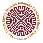 Tomás Rivera Mexican American Children's Book Award