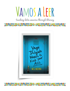 Vamos a Leer Educator's Guide to Yaqui Delgado Wants to Kick Your Ass