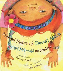 Marisol McDonald Doesn't Match.Monica Brown.Mira Look