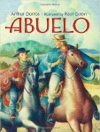 Vamos a Leer | 2015 Américas Award for Children's and YA Literature | Abuelo written by Arthur Dorris and illustrated by Raúl Colón