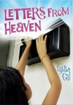 Vamos a Leer | 2015 Américas Award for Children's and YA Literature | Letters from Heaven by Lydia Gil