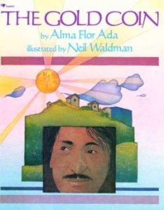 Vamos a Leer   Book Giveaway: The Gold Coin PLUS Alma Flor's Narration (CD)!