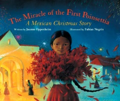 Children's Book Review: The Miracle of the First Poinsettia by Joanne Oppenheim | Vamos a Leer