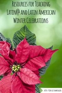 Vamos a Leer   Sobre Diciembre: Resources for Teaching Latin@ and Latin American Winter Celebrations