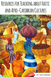 Vamos a Leer | Resources for Teaching About Haiti and Afro-Caribbean Cultures