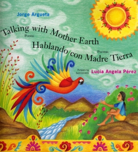 Talking with Mother Earth | Jorge Argueta | Vamos a Leer