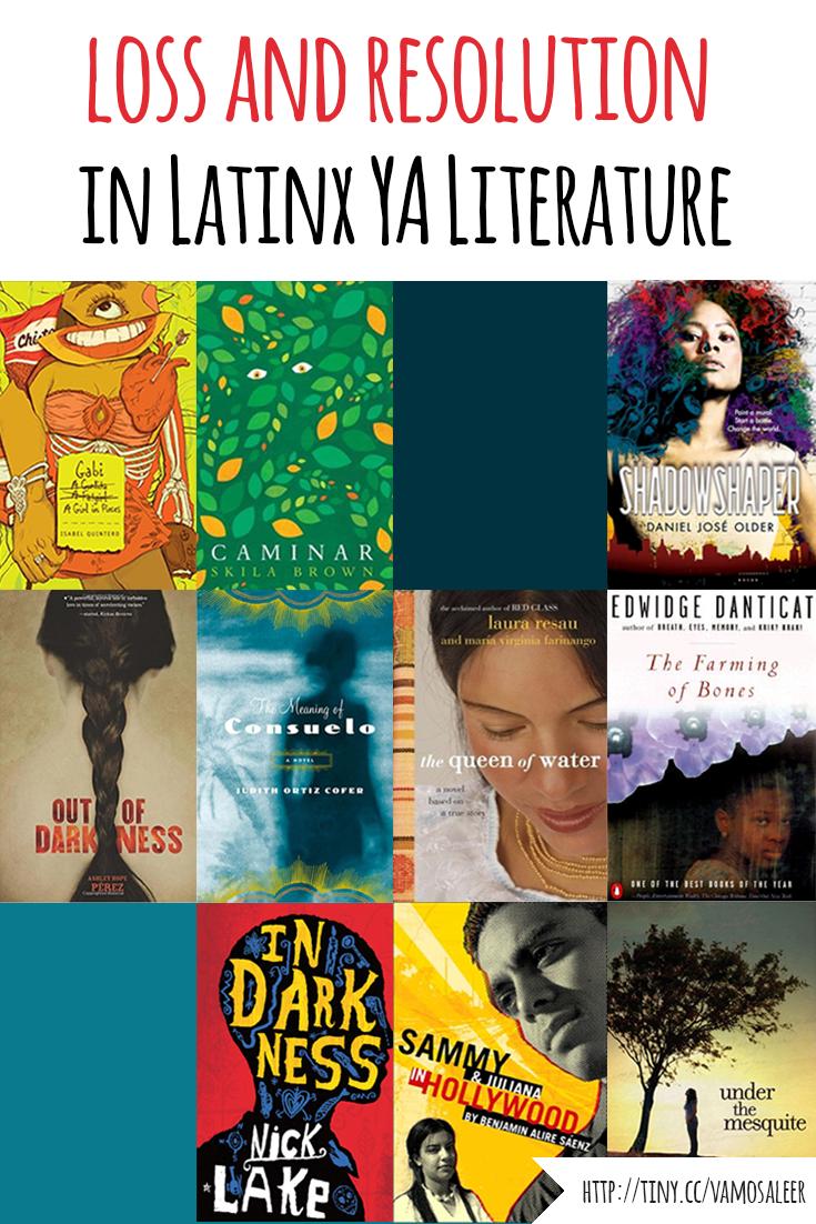 Vamos a Leer | Loss and Resolution in Latinx YA Literature